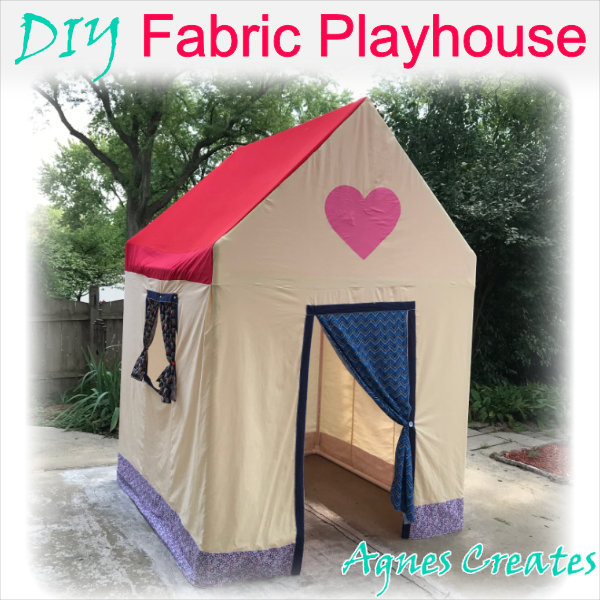 Learn how to sew a fabric playhouse that you can put outdor or indoor!